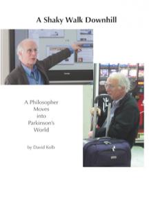 David Kolb's A Shaky Walk Down Hill book cover