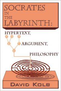 David Kolb's Socrates and The Labyrinth hypertext folio cover